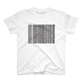 NO DISCRIMINATION!!!!! T-shirts