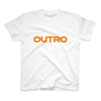 アウトロ -OUTRO- T-shirts