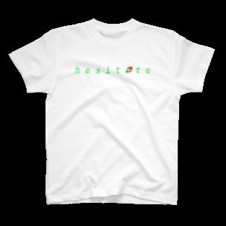 h e s i t a t eのh e s i t a t e オリジナル'18 T-shirts