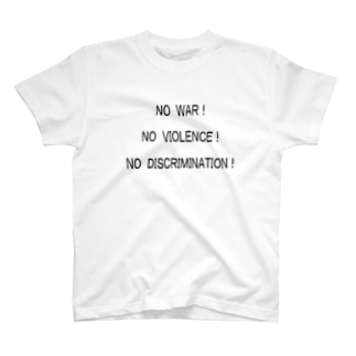 NO WAR! T-shirts