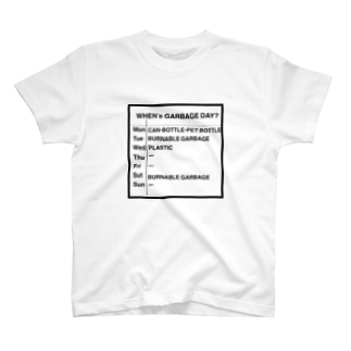 GOOD LIKE A GODのwhen's garbage day? T-shirts