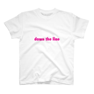 down the line T-shirts
