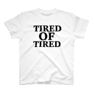 TIRED T-shirts