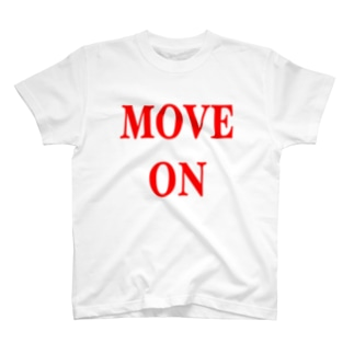 MOVE ON  T-shirts
