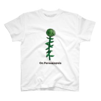 接木サボテン(麒麟団扇・キリン団扇・ペレスキオプシス) T-shirts