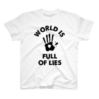 WORLD IS FULL OF LIES T-shirts