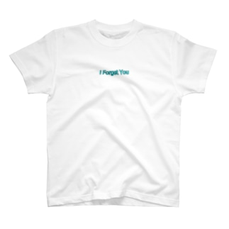 I Forget You T-shirts