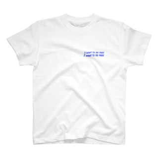 I want to be free T-shirts