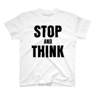 STOP AND THINK T-shirts