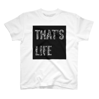 THAT'S LIFE T-shirts