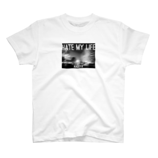 HATE MY LIFE T-shirts