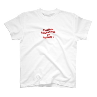 Terrible headaches on holiday! T-shirts