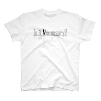 Necessity T-shirts
