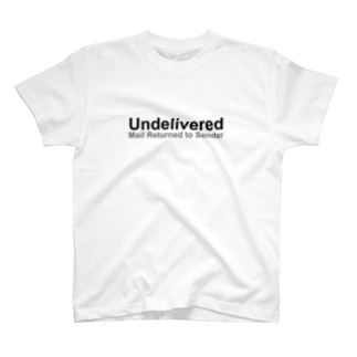 Undelivered  Mail Returned  to Sender T-shirts