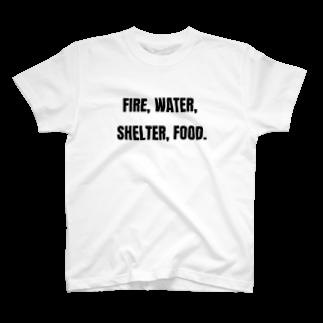 貴重なタンパク源のFire, water, shelter, food.(貴重なタンパク源) T-shirts