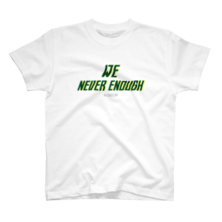 94 UNIONのWe neb\ver enough T-shirts