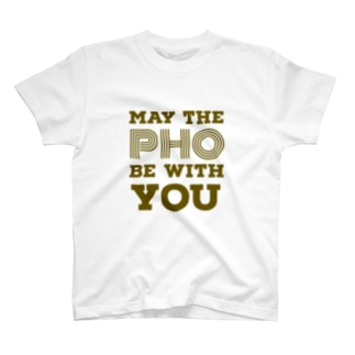 MAY THE PHO BE WITH YOU T-shirts