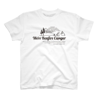 We're Bonfire Camper 2019 T-shirts