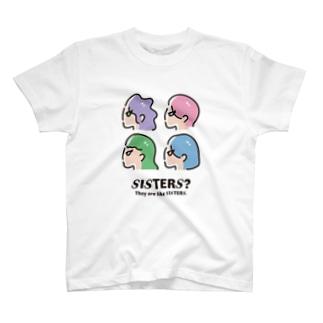 SISTERS? T-shirts