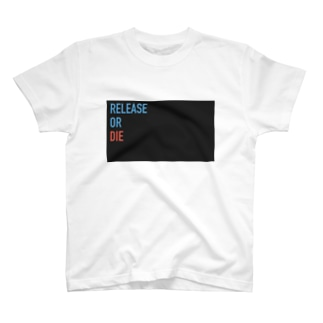 Release or Die T-shirts
