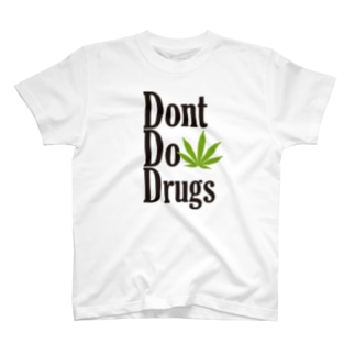 Dont Do Drugs T-shirts