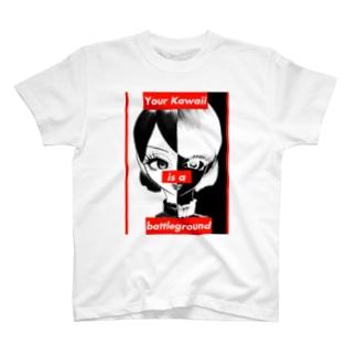 Your Kawaii is a battleground T-shirts