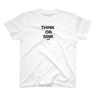 THINK OR SINK T-shirts