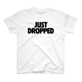 JUST DROPPED T-shirts