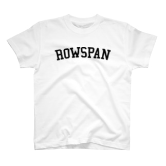 ROWSPAN T-shirts