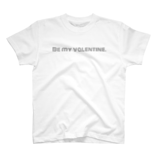 Be my  valentine. T-shirts