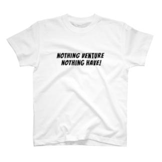 挑戦なくして得るものなし T-shirts