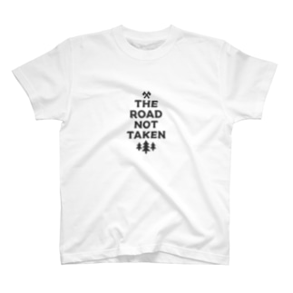 THE ROAD NOT TAKEN(charcoal) T-shirts