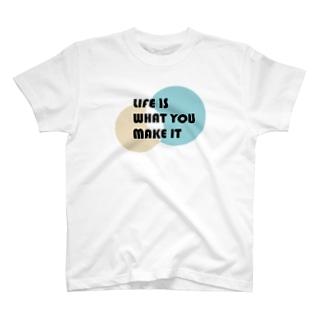 人生は自分で創りだすもの T-shirts