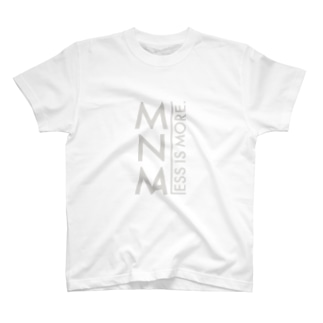 less is more2 T-shirts