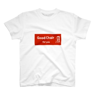 Good Chair for you (赤ラベル) T-shirts