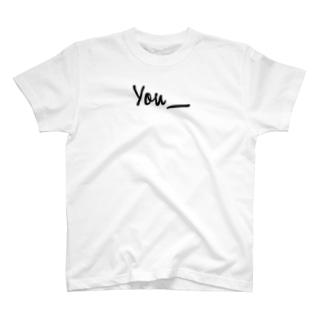 You__(黒字) T-shirts