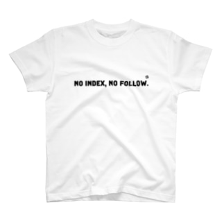 NO INDEX, NO FOLLOW  T-shirts