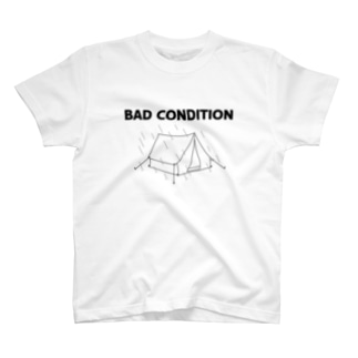 BAD CONDITION T-shirts