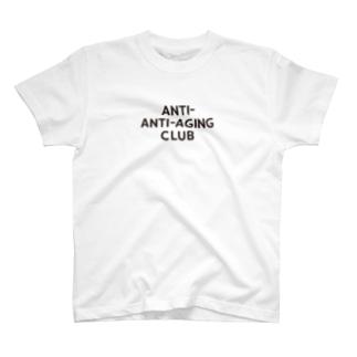 ANTI-ANTI-AGING CLUB T-shirts