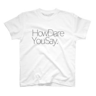 STUDY「よくもそんなことを言えるね」 T-shirts