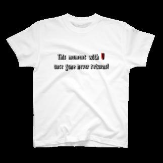 TokyoSienneの今、この瞬間を大切に❤️ T-shirts