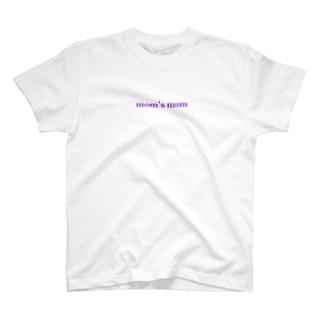mom's mom  T-shirts