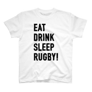 食べて飲んで寝てラグビー! T-shirts