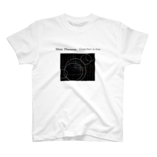 Conjecture is true T-shirts