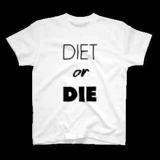 gemgemshopのDIET or DIE T-shirts