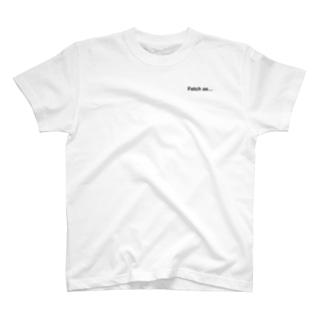 Fetch as... T-shirts