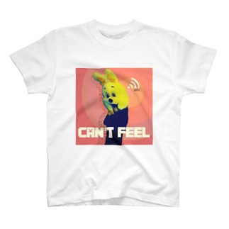 Can't feel T-shirts