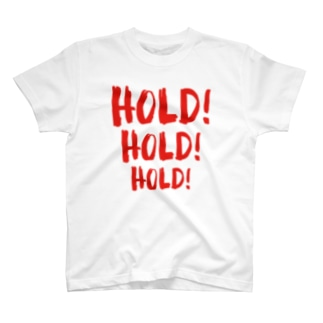 HOLD HOLD HOLD T-shirts