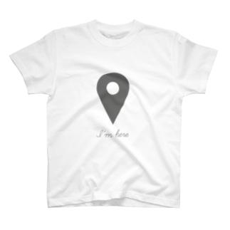 i'm here T-shirts