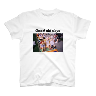 Good old days T-shirts